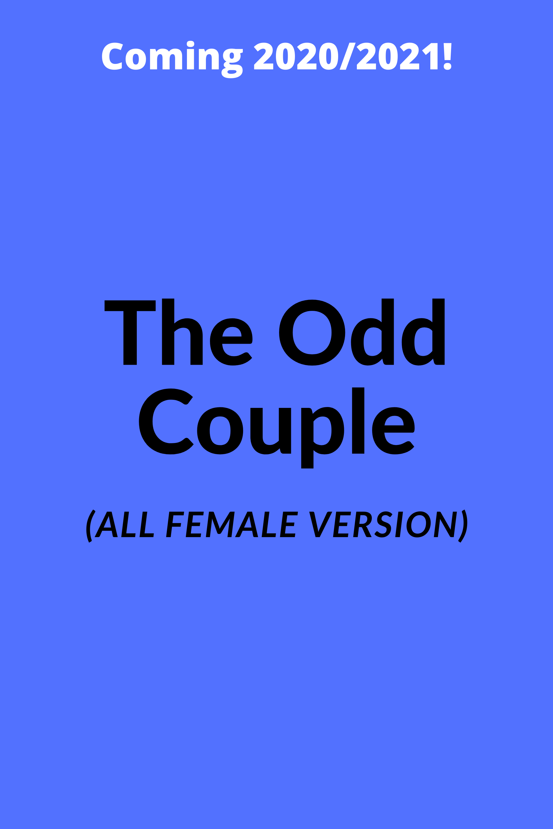 The Odd Couple (Female Version)