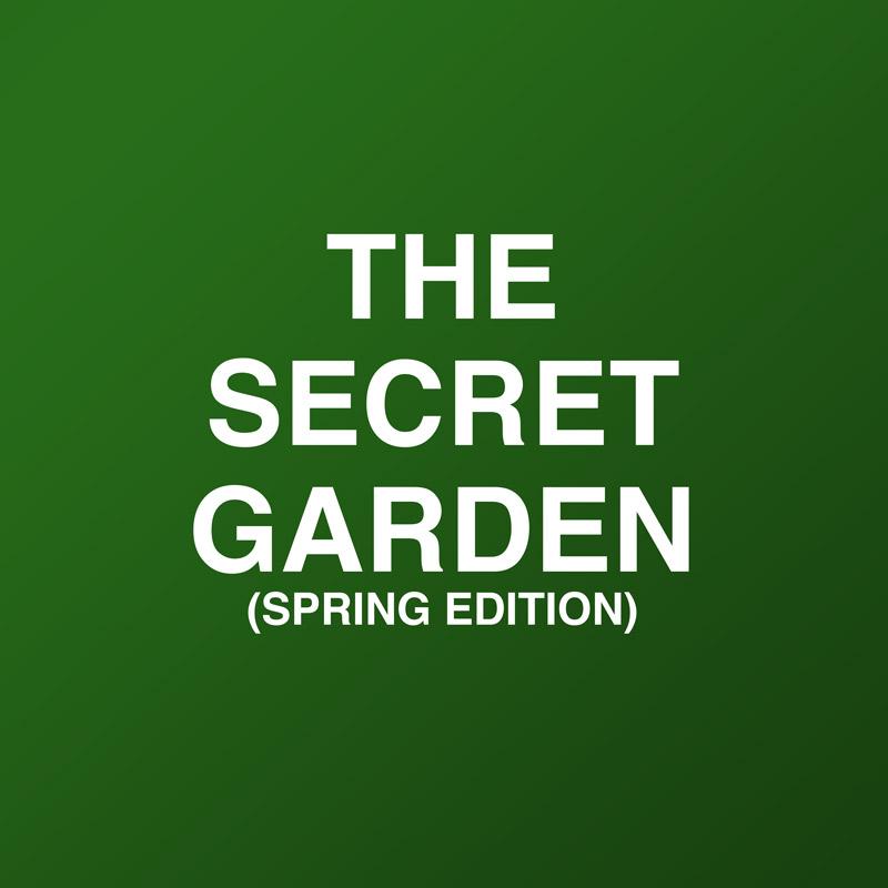 The Secret Garden (Spring Edition)